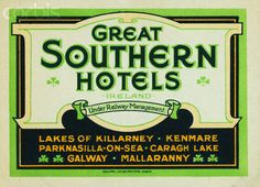 IRELAND - Great Southern Hotels, Luggage Label