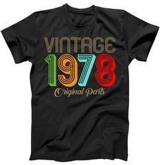 Vintage 1978 Original Parts 40th Birthday T-Shirt Shop Vintage 1978 Original Parts 40th Birthday T-Shirt custom made just for you. Available on many styles, sizes, and colors.