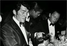 """Frank, Dean &. Sammy  - """"Basically, I'm for anything that gets you through the night be it prayer, tranquilizers or a bottle of Jack Daniels."""" FS"""
