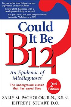 Could It Be B12?: An Epidemic of Misdiagnoses by Sally M.... https://www.amazon.com/dp/1884995691/ref=cm_sw_r_pi_dp_U_x_4KbKAbB6245X2
