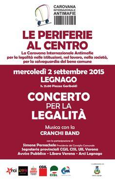 Carovana Internazionale Antimafie. Legnago 2 Settembre Piazza Garibaldi ore 21.00 Concerto per la Legalità