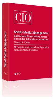 """Das Buch """"Social Media Management"""" von Thomas Köhler - Mit sofort einsetzbaren Praxisbeispielen"""