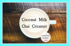 This coconut milk chai creamer is spicy, yummy and so good for you. With healthy spices and coconut milk this creamer can change your health and your life.
