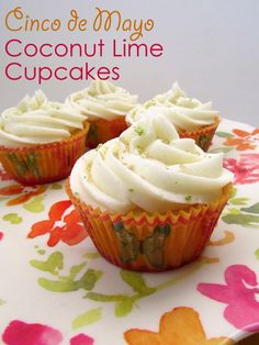 Coconut Lime Cupcakes perfect for Cinco de Mayo! #cupcakes #cincodemayo
