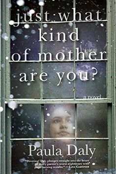 Just What Kind of Mother Are You? by Paula Daly http://www.amazon.com/dp/0802122817/ref=cm_sw_r_pi_dp_kTjvvb1ZXMDJJ