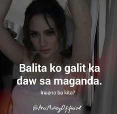 Filipino Humor, Filipino Quotes, Filipino Words, Pinoy Quotes, Pinoy Jokes Tagalog, Tagalog Quotes Patama, Tagalog Quotes Hugot Funny, Love Quotes Facebook, Happy Girl Quotes