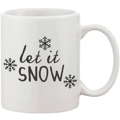 Cute Snowflake Winter Coffee Mug Let It Snow ($15) ❤ liked on Polyvore featuring fillers, home, mugs, cups and drinks