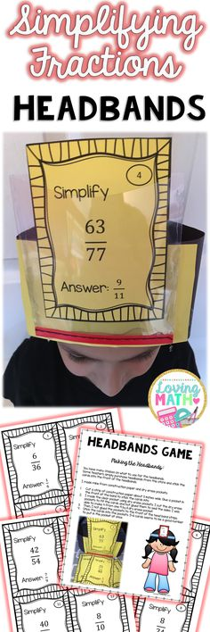 Practice simplifying fractions with this SUPER fun Headbands Game! Great for test prep!