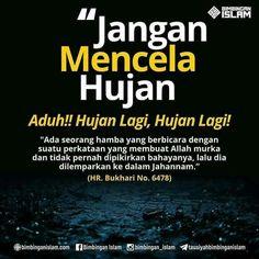 Hujan adalah anugrah dari Alloh SWT