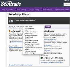 """Scottrade adlı online brokerlik firması, kullanıcılarına ve siteye ziyaret edenlere ne kadar konusuna hakim olduğunu gösterebilmek için """"Knowledge Center"""" adı altında Online Etkinlikler, How-to dökümanları, Yatırım araçları gibi içerikler üretiyor.  http://research.scottrade.com/KnowledgeCenter/Public/Overview?lang=en"""