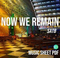 Now We Remain - David Haas Music Sheet SATB PDF File We Remain, Bible Text, 1 John, Catholic, Texts, Sheet Music, David, Pdf, Captions