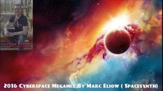 2016 Cyberspace Megamix By Marc Eliow (Spacesynth ) 320 kbps