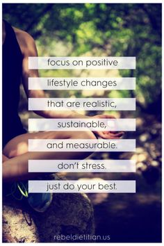 focus-on-positive-lifestyle-changes-that-are-realistic-sustainable-and-measurable