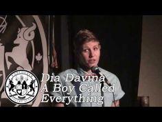 Dia Davina - A Boy Called Everything - YouTube