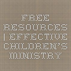 Free Resources | Effective Children's Ministry