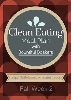 Bountiful Baskets Meal Plan - Fall Week 2 - Quick and easy meals using Bountiful Baskets (shopping list included)