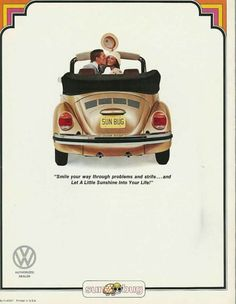 Beetle let the sun shine in Vw Vintage, Vintage Trucks, Volkswagen Convertible, Vw Cabrio, Vw Classic, Car Posters, City Car, Car Advertising, Car Humor