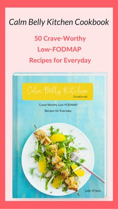 My brand new Low-FODMAP cookbook is finally here and available to order. FODMAP recipes do not have to be bland, boring or full of weird ingredients. Food is meant to be enjoyed! You'll get 50 crave-worthy recipes (weeknight dinners, creative breakfasts, easy lunches, and some sweets too!) that you'll be proud to share AND big, full color photos of each and every recipe! The pdf ebook is available to order now at calmbellykitchen.com/cookbook