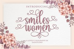 Smiles Women is a modern calligraphy script featuring heart-themed swashes. This lovely and romantic script will add a decorative touch in an instant. Calligraphy Fonts, Script Fonts, Typography Fonts, Modern Calligraphy, New Fonts, Hand Lettering, Calligraphy Alphabet, Script Text, Font Alphabet