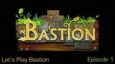 Karoshio Plays Bastion: Episode 1