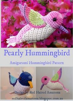 Pearly Hummingbird Paid Amigurumi Crochet Pattern Crocheted Animals, Crocheted Toys, Knit Crochet, Crochet Birds, Crochet Patron, Crochet Motifs, Cute Crochet, Crochet Hooks, Crochet Flowers