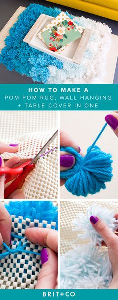 Try making this fun pom pom rug that can also function as a wall hanging or table cover.