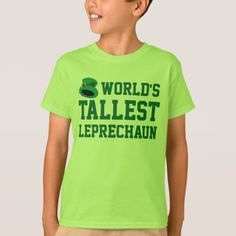 Tallest Leprechaun Kid's Funny St. Patrick's Day T-Shirt