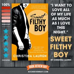 Sweet Filthy Boy (Wild Seasons #1) by Christina Lauren | Book Review Bay | Romance Book Blog