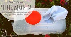 Feuchttücher selber machen - 4 Möglichkeiten wie du den Po deines Babys ohne fragwürdige Chemikalien reinigst