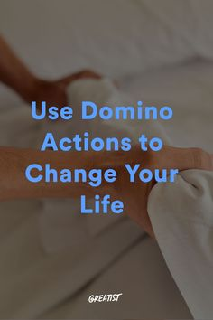 Make a huge impact on your productivity, motivation, and discipline. #greatist https://greatist.com/live/domino-actions-change-your-life