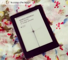 """Buon week end a tutti e che sia pieno di ottime letture come questa di @le.cose.che.leggo  ___ #repost @le.cose.che.leggo  """"Atti osceni in luogo privato"""" Marco Missiroli (2015)  Questo è il libro #numero3 del mio #2017. Consigliato da una cara amica non vedo l'ora di iniziarlo!  This is the third book of my #2017. Suggested by a friend of mine I can't wait to start reading it!  #libro #libri #book #books #2017 #instabook #bookstagram #ioleggo #leggere #librogram #leggerechepassione #iread…"""