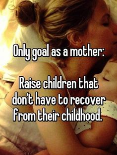 Never my babies. Thats been certain since they were born and even when i have more. They will never have to sit & think about their childhood with a sad look on their faces. Thats a promise I made to them Mommy Quotes, Daughter Quotes, Mother Quotes, Me Quotes, Crush Quotes, Great Quotes, Quotes To Live By, Inspirational Quotes, Parenting Quotes