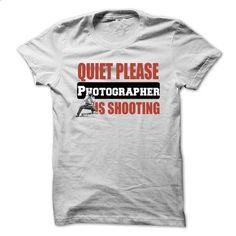Keep Quiet Because Photographer Is Shooting - #white shirts #college sweatshirt. SIMILAR ITEMS => https://www.sunfrog.com/LifeStyle/Keep-Quiet-Because-Photographer-Is-Shooting.html?60505