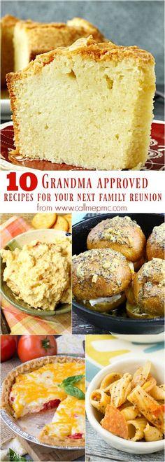 10 Grandma approved recipes for your next family reunion - picnics, perfect potluck, family reunion recipes, church social, entertaining, tailgating, celebrations