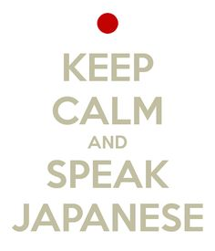 keep-calm-and-speak-japanese.png