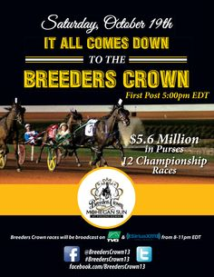 30th Anniversary Breeders Crown held at Pocono Downs, Saturday, October 19th, simulcast at the Meadowlands Racetrack