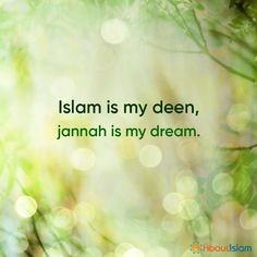 Jannah is my dream!
