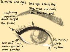 To make doe eyes                                                                                                                                                                                 More