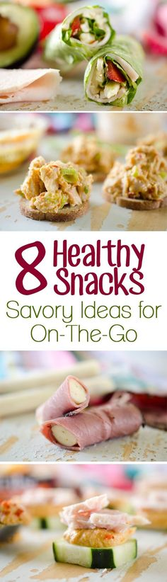 8 Healthy Snacks - Savory Ideas for On-The-Go - Fast and easy snacks that are loaded with protein and are great to grab