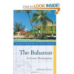 Explorer's Guide Bahamas: A Great Destination (Explorer's Great Destinations)