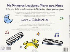 Mis Primeras Lecciones: Piano Para Nios (Primer Libro) (Music Sales America)