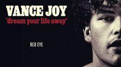 Vance Joy - Red Eye