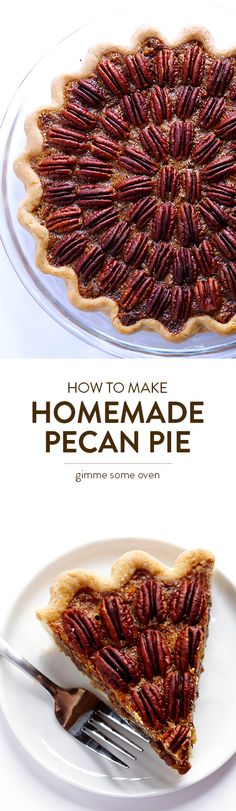 My all-time FAVORITE recipe for Homemade Pecan Pie, inspired by my grandmother.  It's the best! | gimmesomeoven.com