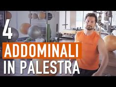 ADDOMINALI SCOLPITI / Allenamento in PALESTRA - YouTube