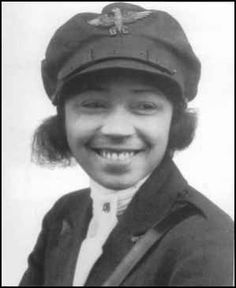 Bessie Coleman     Bessie Coleman, the first African American female pilot, was born in Atlanta, Texas in 1892. Bessie read news reports of air fighting in Europe during World War I, and became interested in flying. She was determined to learn to fly, but quickly learned that flight schools were disinterested in enrolling women and doubly disinterested in enrolling black women.