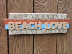 Check out this item in my Etsy shop https://www.etsy.com/listing/261925151/beach-love-wooden-sign-beach-love-sign