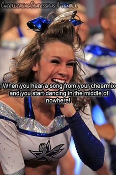 Cheerleading Confessions When you hear a song from your cheermix and you start dancing in the middle of nowhere! competitive cheerleader inspiration kcwftp LOL Related posts:Ka Leo o Nā Koa : Maui. Cheer Coaches, Cheer Stunts, Cheer Dance, Cheer Qoutes, Cheerleading Quotes, Funny Cheer Quotes, Competitive Cheerleading, Cheer Sayings, Cheerleading Cheers
