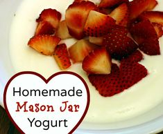 How ot Make Homemade Mason Jar Yogurt - Tip Tuesday - Recipes/Ingredients - No Dairy Recipes, Whole Food Recipes, Snack Recipes, Cooking Recipes, Mason Jar Meals, Mason Jars, Healthy Snacks, Healthy Recipes, Homemade Yogurt