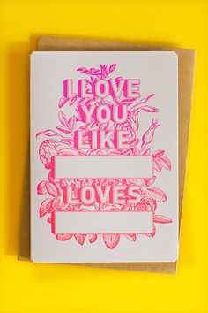 Valentines Day card by The Hungry Workshop - love the type design