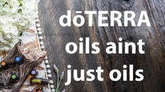 Why doTERRA oils?